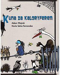"DKK Adam Wajrak, Nuria Selva Fernandez – ""Kuna za kaloryferem"""