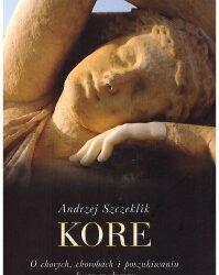 """DKK Andrzej Szczeklik – """"Kore"""""""