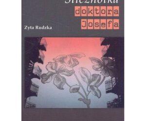 """DKK Zyta Rudzka """"Ślicznotka doktora Josefa"""""""