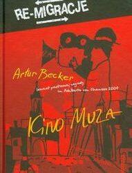 """DKK Artur Becker – """"Kino MUZA"""""""