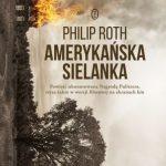 Philip Roth - Amerykańska sielanka