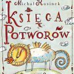 Michał Rusinek - Księga potworów