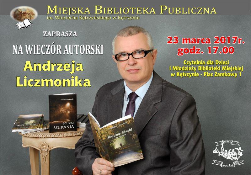 Zapraszamy na spotkanie autorskie z Andrzejem Liczmonikiem