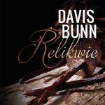 Davis Bunn - Relikwie