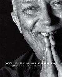 Wojciech Młynarski – Od oddechu do oddechu