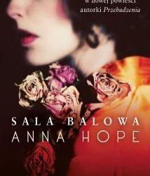 Anna Hope – Sala balowa