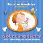 Joanna Krzyżanek - Dobre maniery nie tylko dla przedszkolaków
