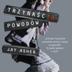 Jay Asher - Trzynaście powodów