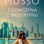 Guillaume Musso - Dziewczyna z Brooklynu