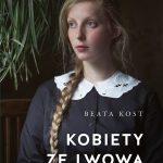 Beata Kost - Kobiety ze Lwowa