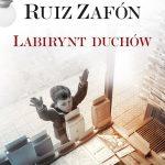 Carlos Ruiz Zafon - Labirynt duchów