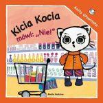 Anita Głowińska - Kicia Kocia mówi NIE!