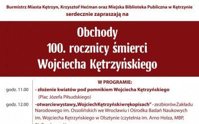 obchody 100. rocznicy śmierci wojciecha kętrzyńskiego