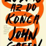 John Green - Żółwie aż do końca