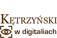 Wojciech Kętrzyński w digitaliach