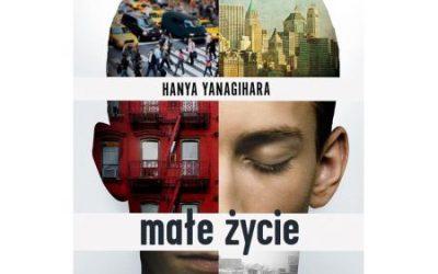 Hanya Yanagihara – małe życie