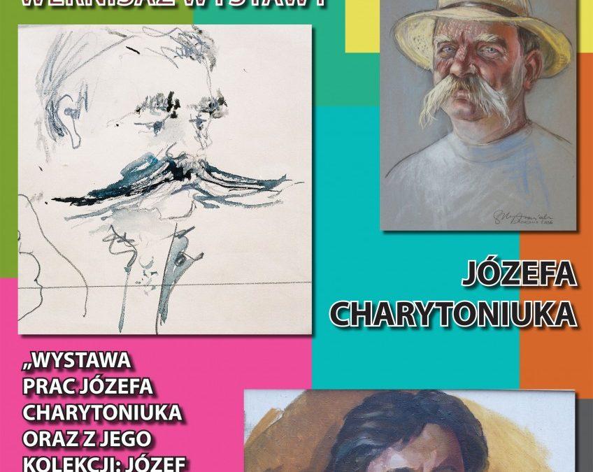 Wernisaż wystawy Józefa Charytoniuka