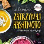 Marek zaremba - zatrzymaj hashimoto