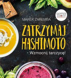 Marek zaremba – zatrzymaj hashimoto
