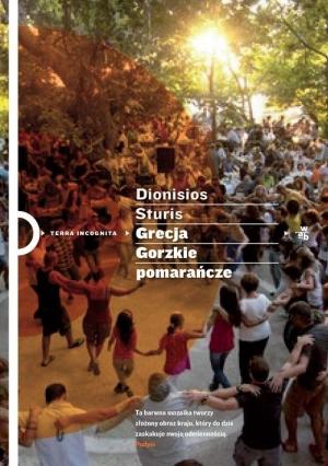 DKK – Dionizos Sturis – Grecja. Gorzkie pomarańcze