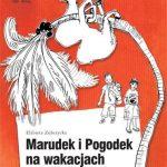 Elżbieta Zubrzycka - marudek i pogodek na wakacjach czyli jak być szczęśliwym