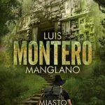 luis  montero manglano - miasto świętych mężów