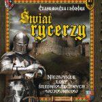 Henry templeman - Świat rycerzy : czasy miecza i honoru