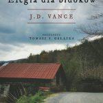J.D.Vance - Elegia dla bidoków