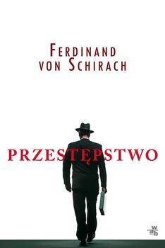 """DKK Ferdinand von Schirach – """"Przestępstwo"""""""
