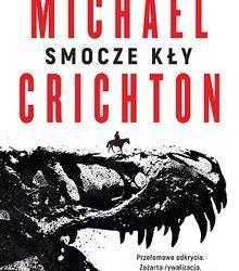 michael crichton – smocze kły