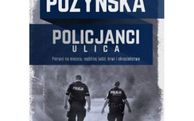 Katarzyna Puzyńska – Policjanci. Ulica