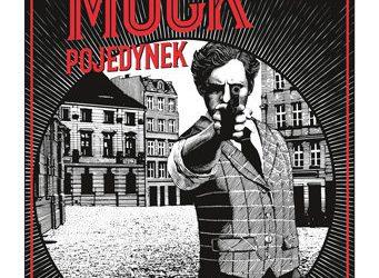 Marek Krajewski – Mock. Pojedynek