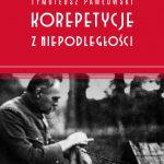 Sławomir Koper, Tymoteusz Pawłowski - Korepetycje z niepodległości