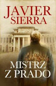 "DKK Javier Sierra – ""Mistrz z Prado"""