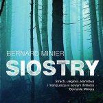Bernard Minier - Siostry