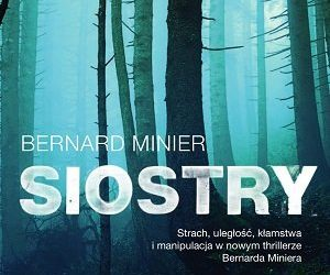 Bernard Minier – Siostry