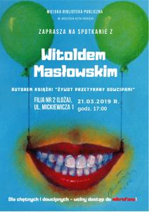 Spotkanie autorskie z Witoldem Masłowskim