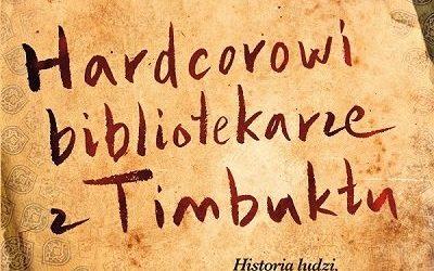 DKK Joshua Hammer – Hardcorowi bibliotekarze z Timbuktu