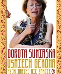 """DKK Dorota Sumińska – """"Uśmiech gekona. Azja jakiej nie znacie"""""""