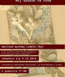 Mój sposób na nudę – wernisaż wystawy Ludwiki Gzyl