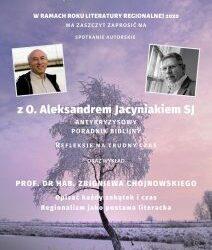 Spotkanie autorskie z O. Aleksandrem Jacyniakiem oraz wykład prof. dr hab. Zbigniewa Chojnowskiego