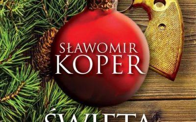 Sławomir Koper – Święta po polsku. Tradycje i skandale