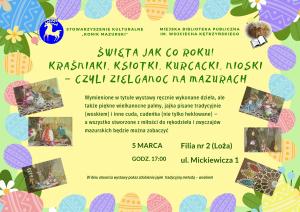 """""""Święta jak co roku! Kraśniaki, ksiotki, kurcacki, nioski – czyli Zielganoc na Mazurach"""""""
