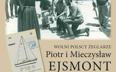 Wolni polscy żeglarze Piotr i Mieczysław Ejsmont