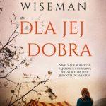 Ellen Wiseman - Dla jej dobra