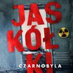 Morgan Audic - Jaskółki z Czarnobyla