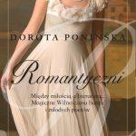 Dorota Ponińska - Romantyczni