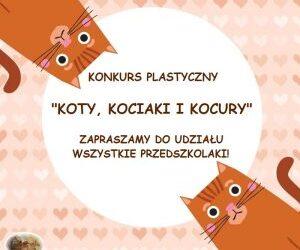 """Konkurs plastyczny """"Koty, kociaki i kocury"""""""