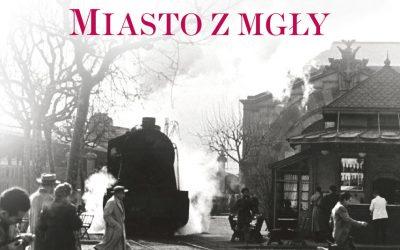 Carlos Ruiz Zafon – Miasto z mgły