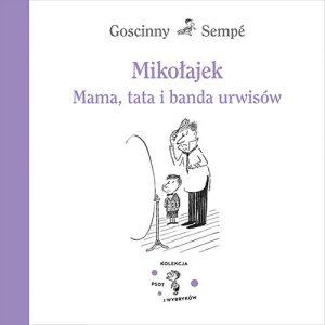 Okładka książki  Mikołajek. Mama, tata i banda urwisów